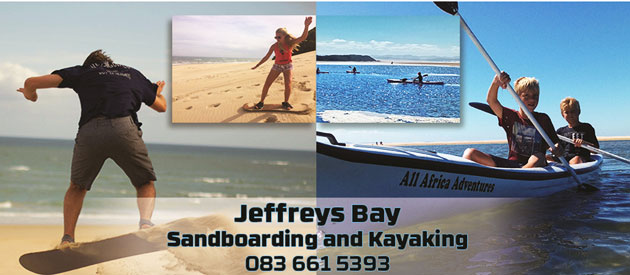 SANDBOARDING & KAYAKING, JEFFREYS BAY